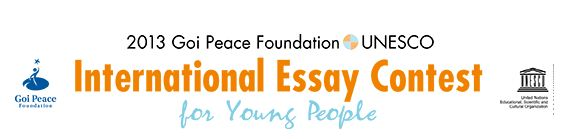 2011 international essay contests for young people This annual essay contest is organized in an effort to harness the energy, creativity and initiative of the world's youth in promoting a culture of peace and.